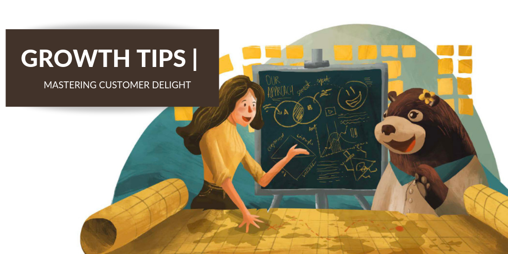 Mastering Customer Delight to Grow Your Business (+ Free 7-Point Plan)