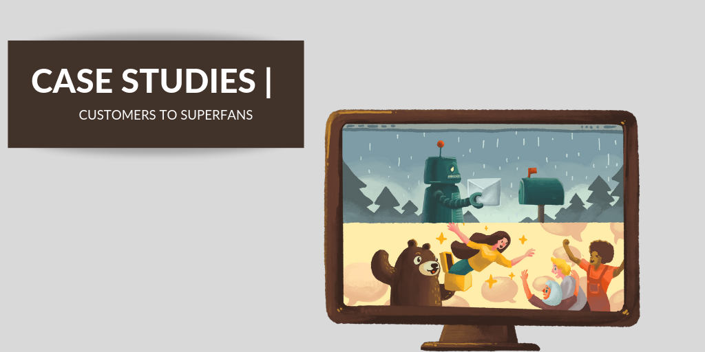 Bonjoro case studies--turning customers into superfans with video emails