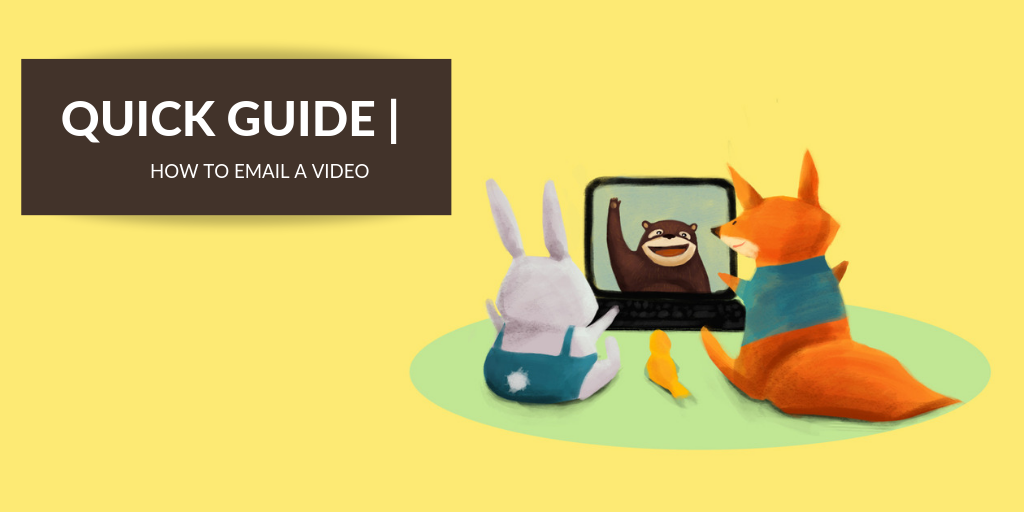 How to Email a Video [Quick Guide]