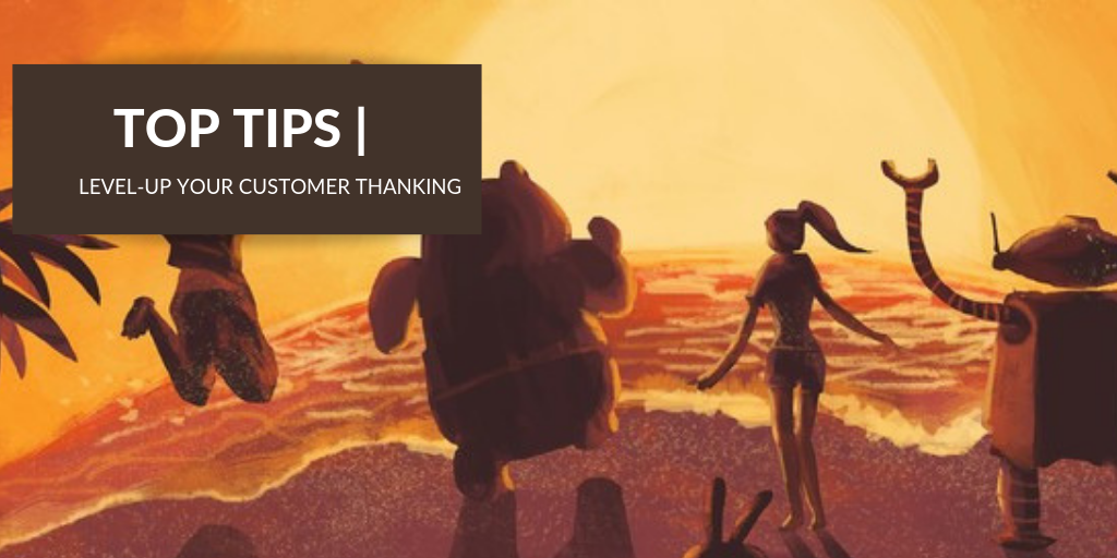 The real business impact of thanking your customers ($$$)